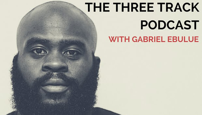 Gabriel Ebule – The Three Track Podcast